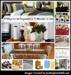 15 Ways to be Organized in 15 Minutes or Less - Jess Explains It All