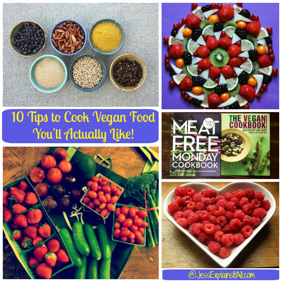 10 Tips to Cook Vegan Food You'll Actually Like collage