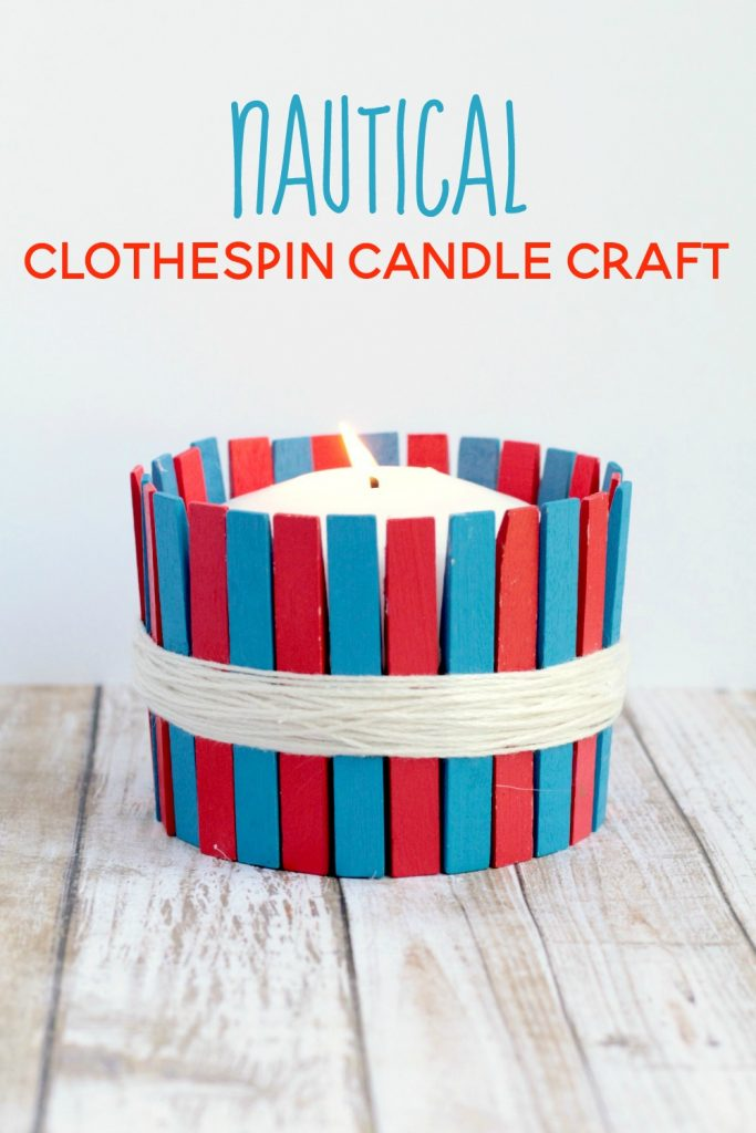 Easy DIY Nautical Clothespin Candle Holder - Life Over Cs